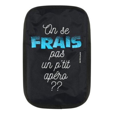 """Rafraîchisseur bouteille - Modèle FRIZ - Gamme """"On se FRAIS pas ... un p'tit apéro??"""" - Derrière la porte"""